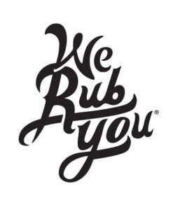 WE RUB YOU